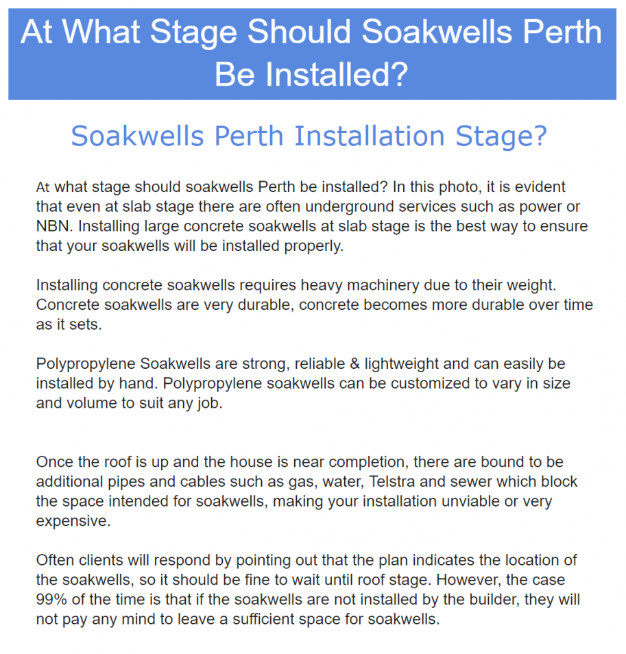 At what stage should soakwells be installed?